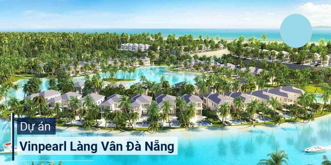 Vinpearl Làng Vân Đà Nẵng sở hữu phong thủy ấn tượng mang may mắn, hạnh phúc