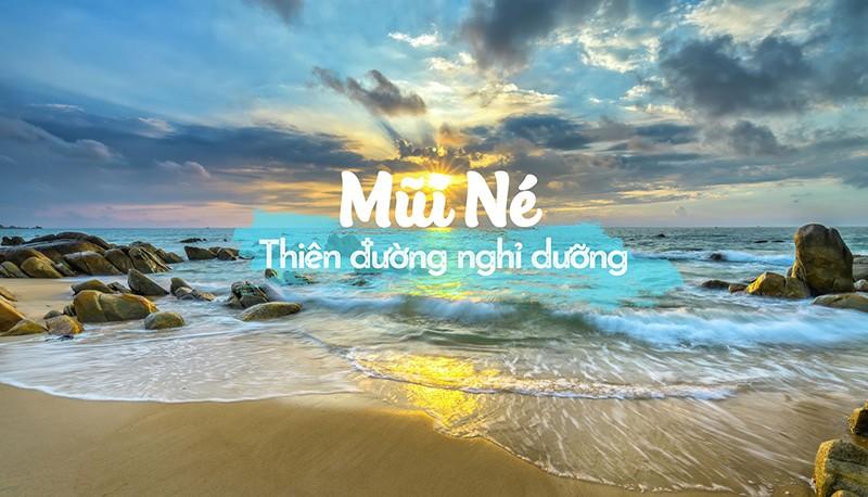 Mũi Né Phan Thiết - Thiên đường nghỉ dưỡng